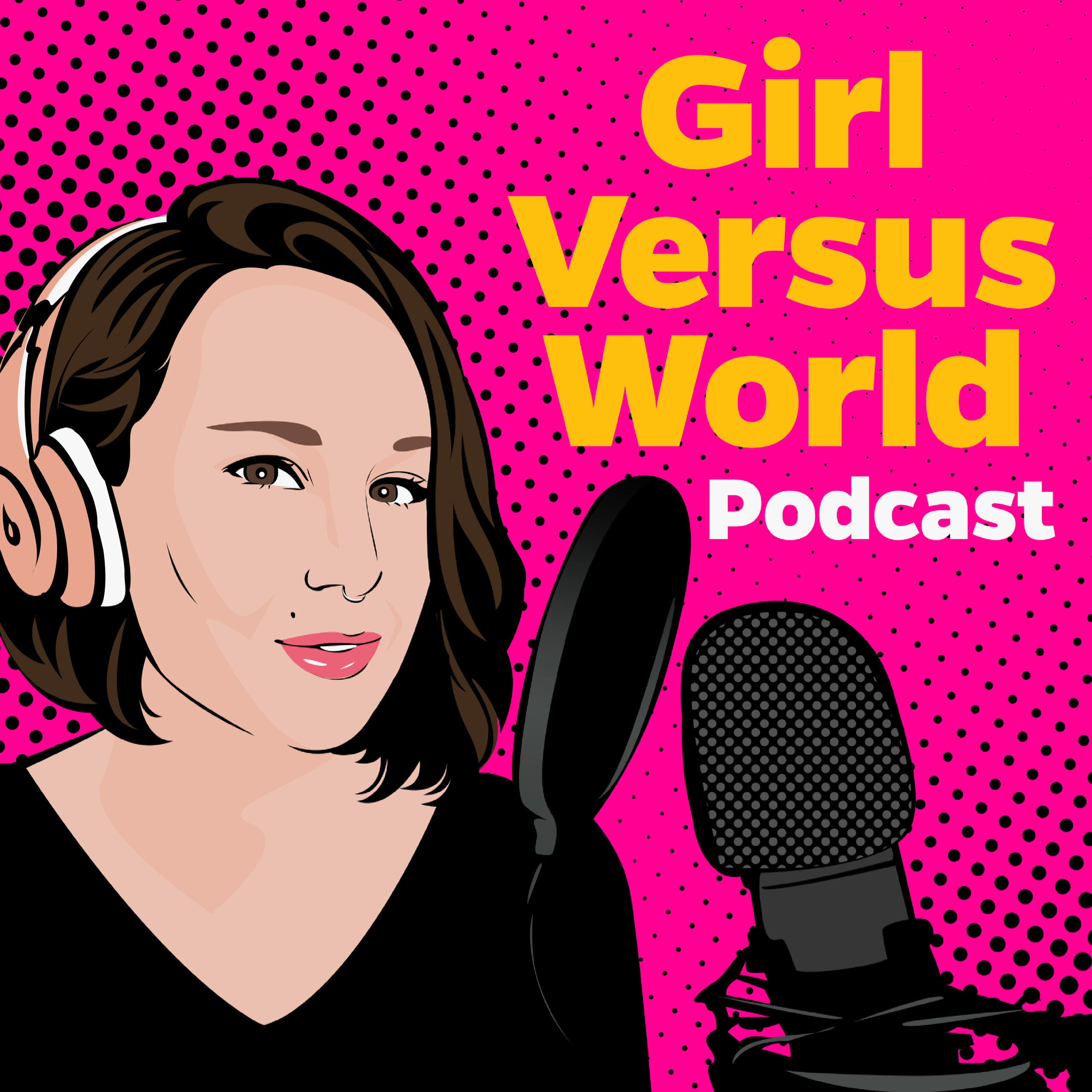 Announcing the Girl Versus World Podcast