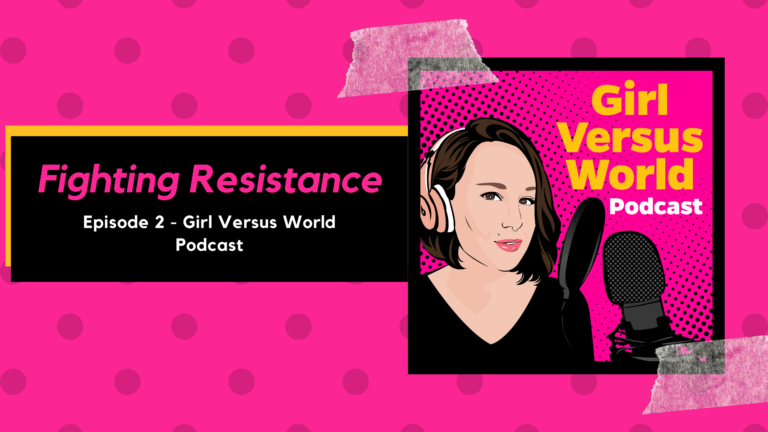 Podcast Episode 3: Fighting Resistance