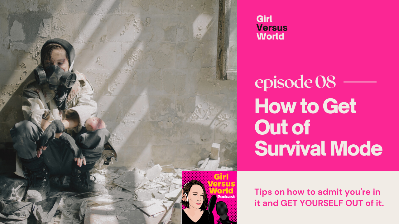 Podcast Episode 8: How to Get Out of Survival Mode