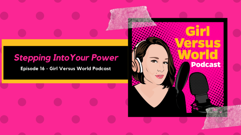 Podcast Episode 16: Stepping Into Your Own Power